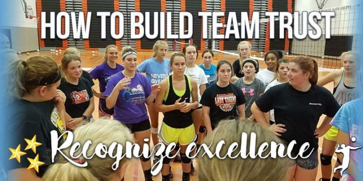 Building a Volleyball Culture of Trust – Recognize Excellence